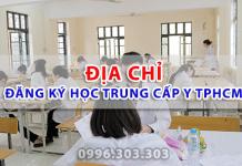 Địa chỉ đăng ký học Trung cấp Y TPHCM