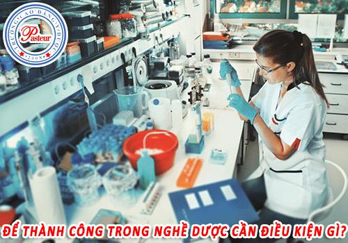 Học ngành Dược không được hấp tấp, vội vàng.