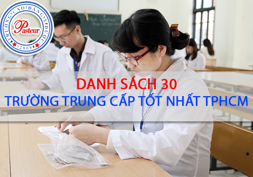 Danh sách TOP 30 trường Trung cấp tốt nhất TPHCM