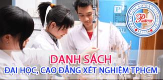 Danh sách các trường Đại học, Cao đẳng Xét nghiệm tại TPHCM.