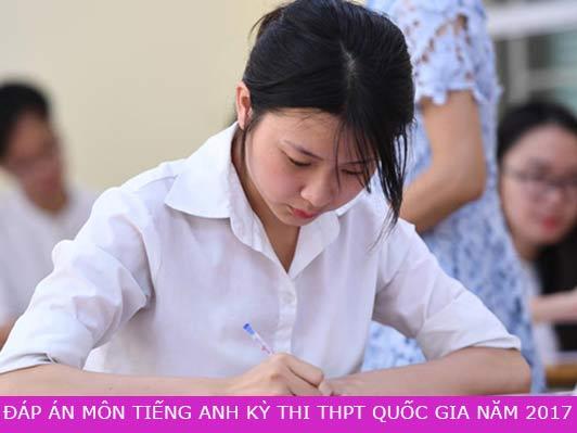 Đáp án môn Tiếng Anh kỳ thi THPT Quốc gia năm 2017