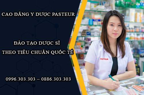 Cao đẳng Y Dược Pasteur đào tạo Dược sĩ theo tiêu chuẩn quốc tế