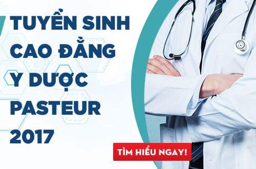Tuyển sinh Cao đẳng Y Dược Pasteur TPHCM năm 2017