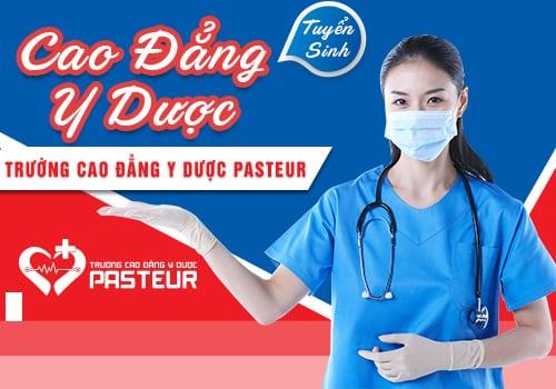 Thông tin tuyển sinh Cao đẳng Y Dược Pasteur TP.HCM