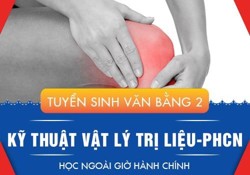 Học phí và chất lượng đào tạo VB2 Cao đẳng Vật lý trị liệu & PHCN TP.HCM