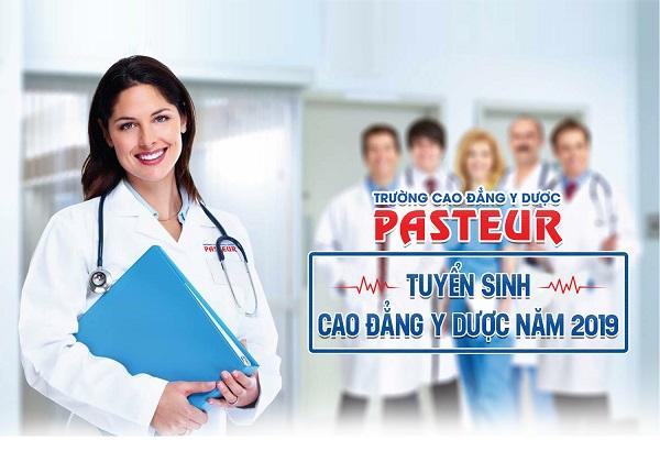 Xét tuyển Trường Cao đẳng Y Dược Pasteur năm 2019