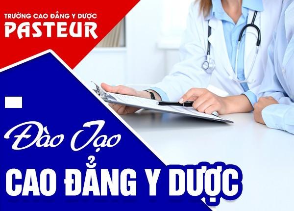 Đào tạo Cao đẳng Y Dược Pasteur