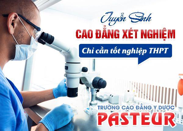 Điểm chuẩn và phương án tuyển sinh Cao đẳng Xét nghiệm Pasteur TP.HCM