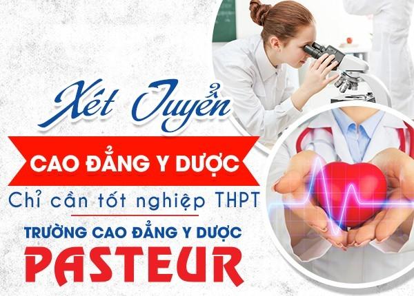 Tuyển sinh Cao đẳng Y Dược Pasteur năm 2019